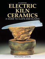 Electric Kiln Ceramics - Richard Zakin