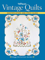 Warman's Vintage Quilts : Identification And Price Guide - Maggi Mccormick Gordon