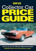 2012 Collector Car Price Guide - Ron Kowalke