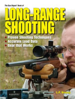Gun Digest Book of Long-Range Shooting - Lp Brezny