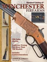 Standard Catalog of Winchester Firearms - Joseph Cornell