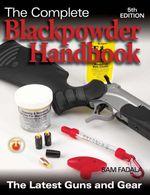 The Complete Blackpowder Handbook - 5th Edition - Sam Fadala