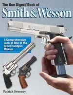 The Gun Digest Book of Smith & Wesson - Patrick Sweeney