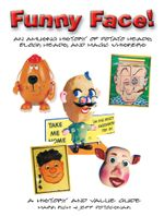 Funny Face! : An Amusing History of Potato Heads, Block Heads, and Magic Whiskers - Rich Rich