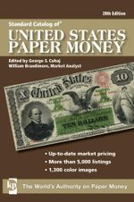 Standard Catalog of United States Paper Money - George S. Cuhaz
