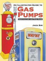 Ultimate Gas Pump ID and Pocket Guide Identification : Identification and Price Guide - Jack Sim