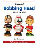 Warman's Bobbing Head Field Guide - Lou Criscione