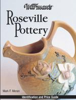 Warman's Roseville Pottery - Mark Moran