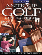 Antique Golf Collectibles : A Price and Reference Guide - Chuck Furjanic