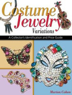 Costume Jewelry Variations : Identification & Price Guide - Marion Cohen