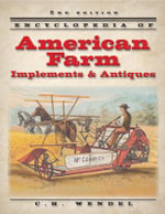 Encyclopedia of American Farm Implements & Antiques - C H Wendel