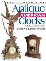 Encyclopedia of Antique American Clocks - C H Wendel