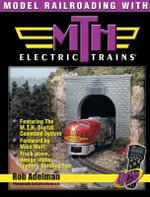 Model Railroading with M.T.H. Electric Trains - Adelman