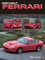 Standard Catalog of Ferrari 1947-2003 - Mike Covelllo