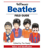 Warman's Beatles Field Guide : Values and Identification - Tim Neely
