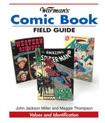 Warman's Comic Book Field Guide : Values and Identification