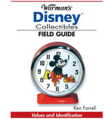 Warman's Disney Collectibles Field Guide : Values and Identification - Ken Farrell