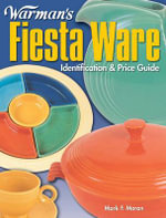Warman's Fiesta Ware : Identification & Price Guide - Mark Moran