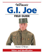 Warman's G.I. Joe Field Guide : Values and Identification - Kp Books