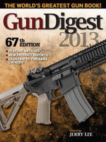 Gun Digest 2013 - Jerry Lee