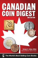 Canadian Coin Digest : A Place in the Heart