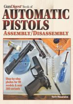 Gun Digest Book of Automatic Pistols Assembly/Disassembly - Kevin Muramatsu
