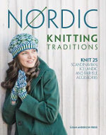 Nordic Knitting Traditions : Knit 25 Scandinavian, Icelandic and Fair Isle Accessories - Susan Anderson-Freed