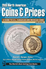 North American Coins & Prices 2013 - David C. Harper
