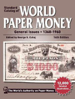 Standard Catalog of World Paper Money General Issues - 1368-1960 - George S. Cuhaj