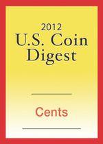 2012 U.S. Coin Digest : Cents - David C. Harper