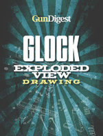 Gun Digest Glock Exploded Gun Drawing - Harold Murtz