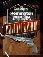 Gun Digest Remington Model 1863 Assembly/Disassembly Instructions - J. B. Wood