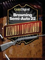 Gun Digest Browning Semi-Auto 22 Assembly/Disassembly Instructions - Kevin Muramatsu