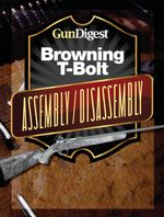 Gun Digest Browning T-Bolt Assembly/Disassembly Instructions - Kevin Muramatsu