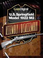Gun Digest U.S. Springfield 1922 M2 Assembly/Disassembly Instructions - Kevin Muramatsu
