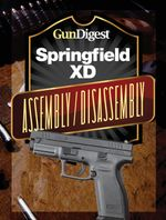 Gun Digest Springfield XD Assembly/Disassembly Instructions - J. B. Wood