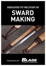 Dedicated to the Study of Sword Making : A Modern Bladesmith Fashions Swords Like a Master - Joe Kertzman