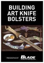 Building Art Knife Bolsters - Joe Kertzman