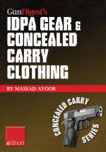 Gun Digest's Idpa Gear & Concealed Carry Clothing Eshort Collection : Massad Ayoob Covers Concealed Carry Clothing While Discussing Handgun Training Ad - Massad Ayoob