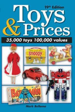 Toys & Prices : The World's Best Toys Price Guide - Mark Bellomo