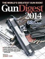Gun Digest 2014 - Jerry Lee