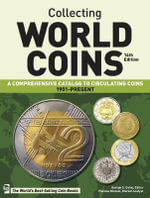 Collecting World Coins : 1901-Present