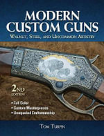 Modern Custom Guns - Tom Turpin