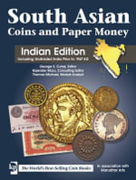 South Asian Coins and Paper Money 1556-Date : Indian Edition - Marudhar Arts