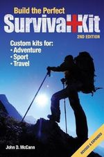 Build the Perfect Survival Kit - John D. McCann