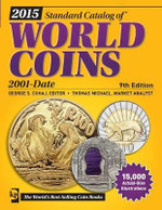 2015 Standard Catalog of World Coins 2001-Date : 9th Edition