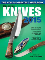 Knives 2015 : The World's Greatest Knife Book