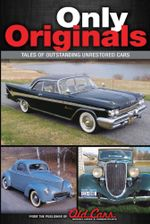 Only Originals : Outstanding Unrestored Cars - Brian Earnest