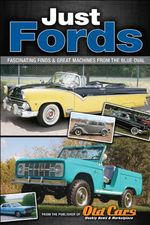 Just Fords : Fantastic Finds and Great Machines from the Blue Oval - Brian Earnest