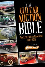 Old Car Auction Bible : Auction Prices Realized 2012-2013 - Brian Earnest